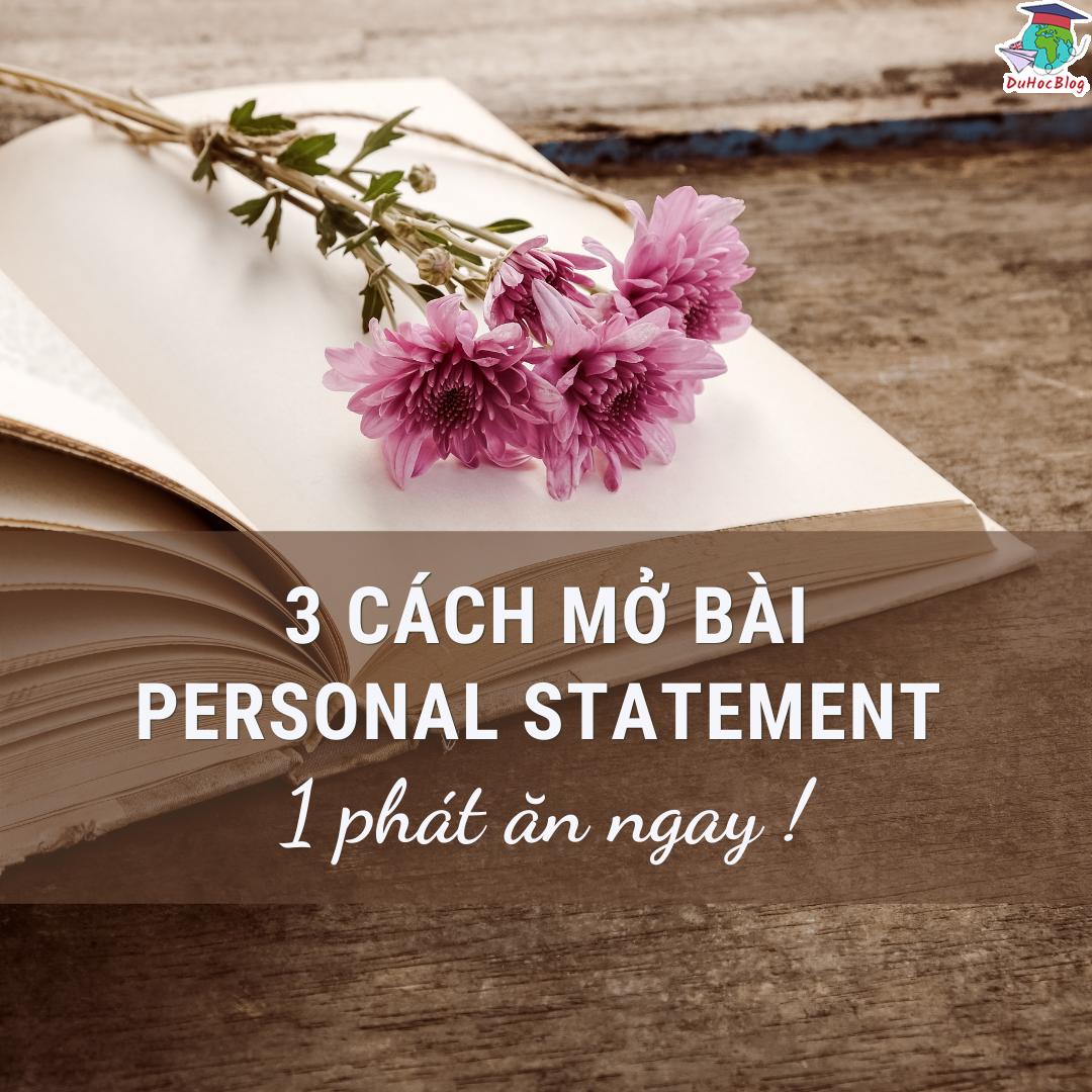 3 cách mở bài personal statement